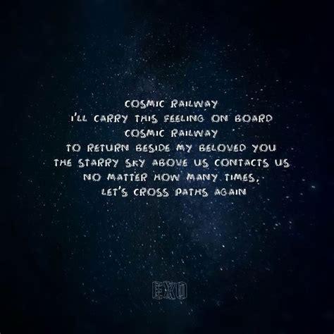 exo cosmic railway cosmic railway exo exo lyrics kpop aaa pinterest