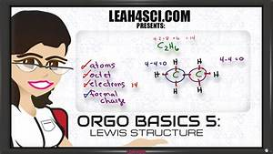 Lewis Structure For Organic Chemistry Molecules Orgo