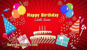 Happy Birthday Little Sister @ HappyBirthdaySis.Com