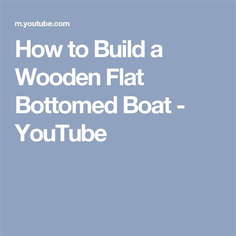 Youtube Flat Bottom Boat by 17 Best Ideas About Flat Bottom Boats On Pinterest Diy