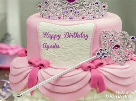 happy birthday cake princess ayesha youtube