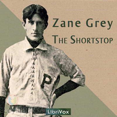 Zane Grey Books The Shortstop By Zane Grey Free At Loyal Books