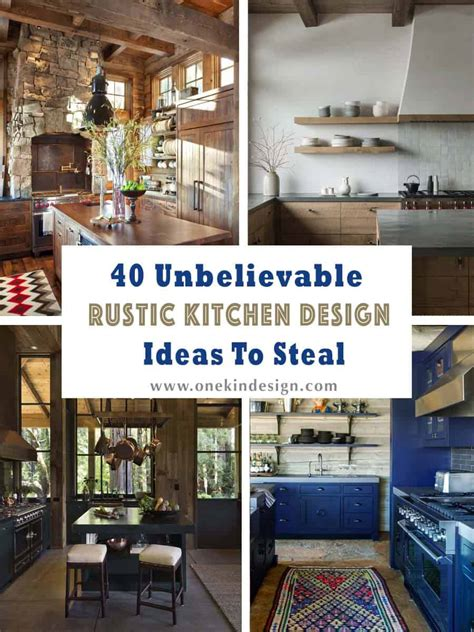 unbelievable rustic kitchen design ideas  steal