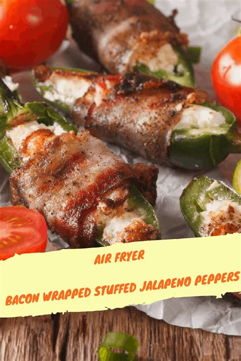 jalapeno fryer air peppers stuffed bacon wrapped poppers recipe jalapenos pepper forktospoon fry recipes fried jalepeno popper oven healthy easy