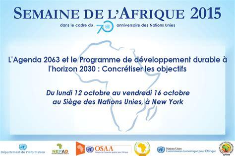 bureau des nations unies pour la coordination des affaires humanitaires la semaine de l 39 afrique 2015 dans le cadre du 70ème