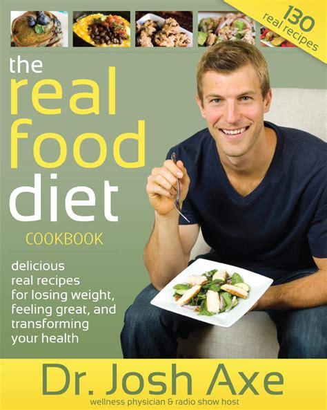 real food diet cookbook  dr josh axe  josh