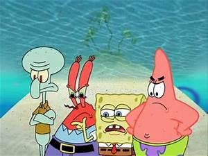 Image - Squidward Mr. Krabs SpongeBob and Patrick Can ...