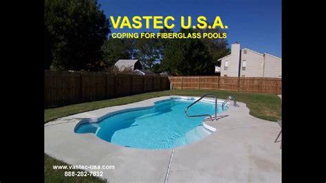 vastec usa coping  fiberglass pools youtube