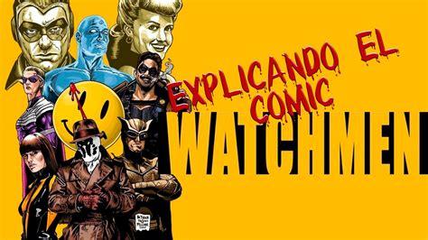 watchmen explicacion del comic de  blogs el tiempo