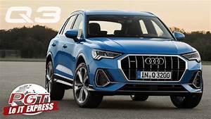 Nouveau Q3 Audi : pjt express audi q3 2018 le nouveau design audi youtube ~ Medecine-chirurgie-esthetiques.com Avis de Voitures