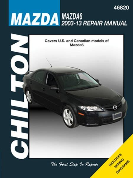 chilton car manuals free download 2013 ford edge navigation system mazda 6 chilton repair manual 2003 2013 hay46820