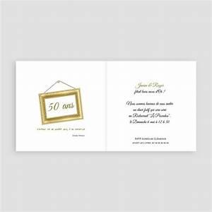 Faire Part Anniversaire 50 Ans : invitations anniversaire mariage noces d 39 or 50 ans ~ Edinachiropracticcenter.com Idées de Décoration