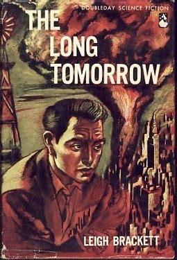 long tomorrow  leigh brackett