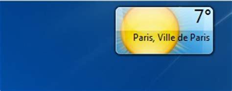 meteo sur le bureau windows 7 comment installer la météo sur bureau windows 7
