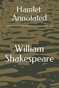 Hamlet   Annotated By William Shakespeare  2019  Trade