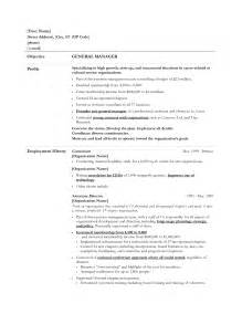 general overview for resume general manager resume exle http www resumecareer info general manager resume exle 14
