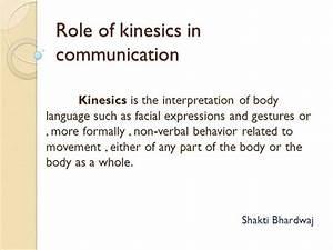 Role of Kinesics in Communication |authorSTREAM