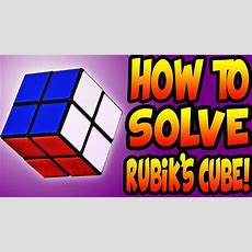 How To Solve A 2x2 Rubik's Cube! (easiest And Quickest Method) Youtube