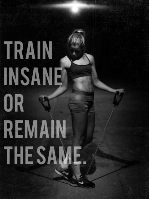 train insane  remain   picture quotes