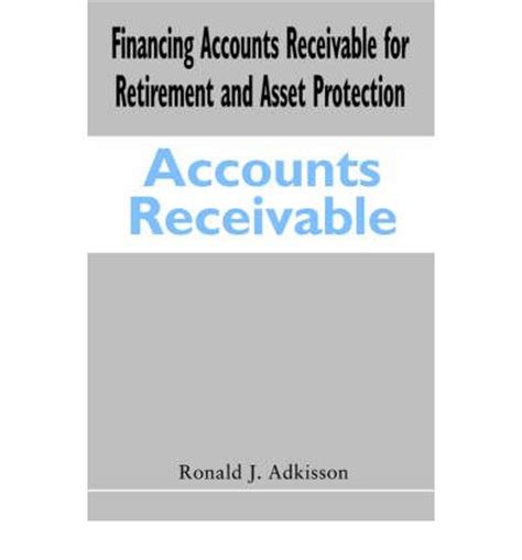 Financing Accounts Receivable for Retirement and Asset