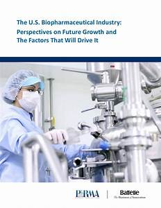The U.S. Biopharmaceutical Industry (2014): Perspectives ...