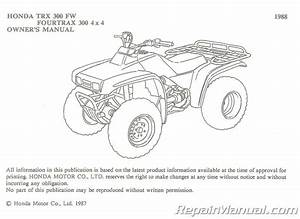 Used 1988 Honda Trx300fw Fourtrax 4x4 Atv Owners Manual