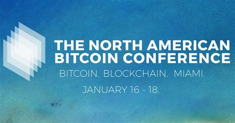 The largest bitcoin conference in the world! North American Bitcoin Conference - Miami   Smartereum