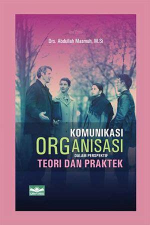 Jual Buku Komunikasi Organisasi Dalam Perspektif Teori Dan