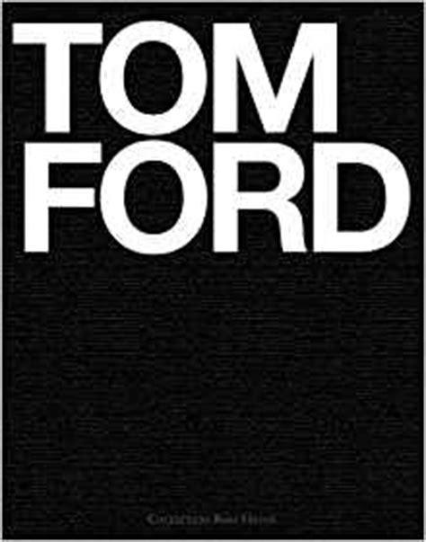 Tom Ford Tom Ford 9783899102376 Amazoncom Books