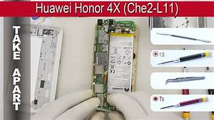 How To Disassemble  Ud83d Udcf1 Huawei Honor 4x Che2 L11 Take Apart