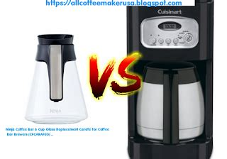 This machine has multi level brewing choices. Ninja Coffee Bar 6 Cup Glass Replacement Carafe for Coffee VS Cuisinart DCC 1150BKP1 Classic ...