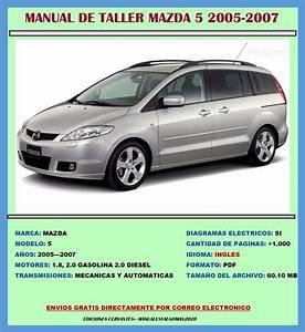 Manual De Taller Reparaci U00f3n Diagramas Mazda 5 2005-2007   14 50 En Mercado Libre
