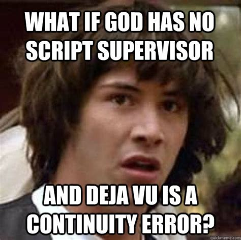 Meme Script - 18 hilarious filmmaking jokes from the internet meme machine the black and blue
