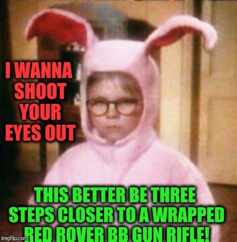 A Christmas Story Meme - a christmas story imgflip