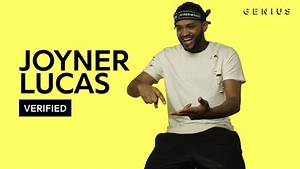 "Joyner Lucas Breaks Down The Lyrics For ""Just Like You ..."