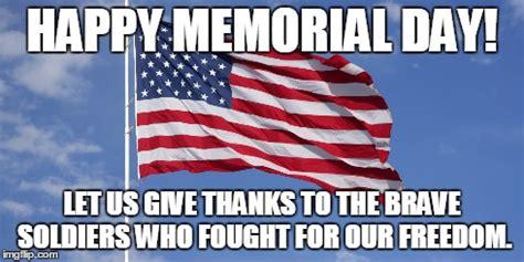Memorial Day Weekend Meme - happy memorial day imgflip