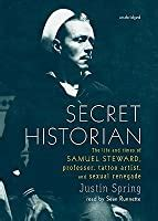 secret historian  life  times  samuel steward professor tattoo artist  sexual