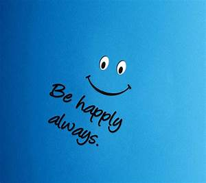 Be Happy Wallpaper HD Pictures | One HD Wallpaper Pictures ...