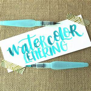 watercolor brush lettering with a water brush With water brush lettering