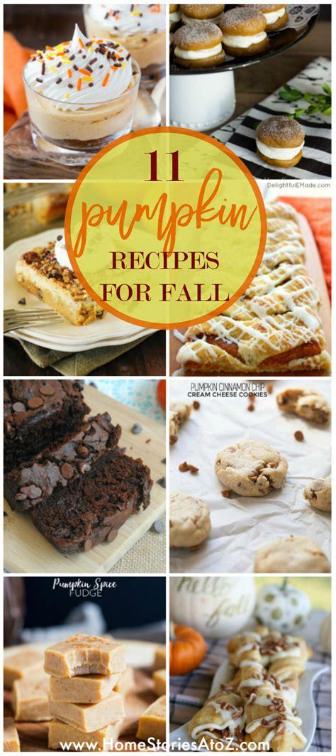 10 Pumpkin Recipes Fall by 11 Delicious Easy Pumpkin Recipes For Fall