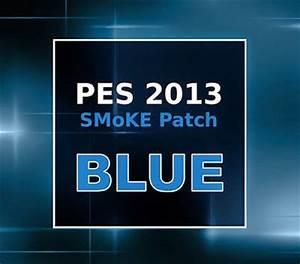 Photo Patch Transfer Medium : pes 2013 smoke patch blue 5 2 9 with winter transfer 2014 2015 kompi software 32 ~ Orissabook.com Haus und Dekorationen