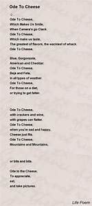 Ode To Cheese Poem by Life Poem - Poem Hunter