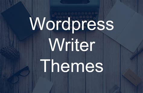 Themes For Writers Top 25 Themes For Writers