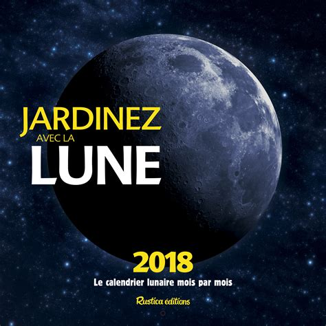 livre cuisine pdf livre jardinez avec la lune le calendrier lunaire 2018