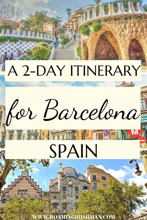 48 Hours in Barcelona - The Perfect Itinerary - The ...