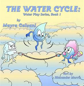 The Story Of A Writer  The Water Cycle