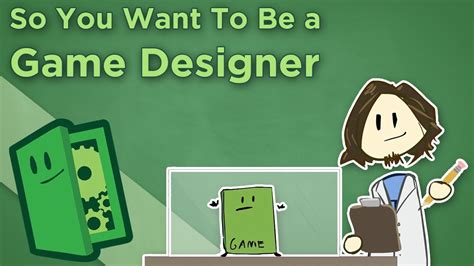 So You Want To Be A Game Designer