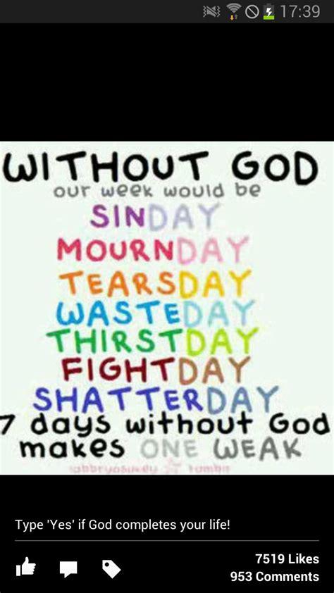 days   week    interesting  god