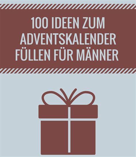 ideen adventskalender männer füllen die besten 25 adventskalender f 252 r m 228 nner ideen auf diy adventskalender f 252 r m 228 nner