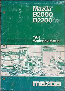 1984 Mazda Pickup Truck Repair Shop Manual Original B2000